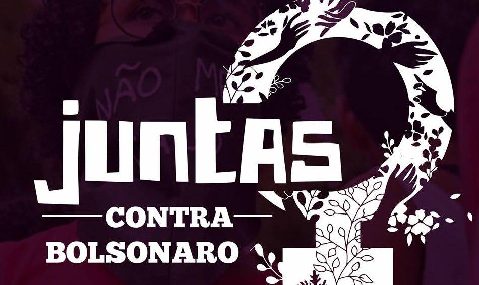 Organizar a resistência feminista para enfrentar o Bolsonaro, o fascismo e o autoritarismo em todo mundo